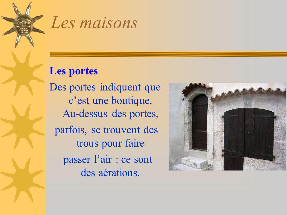 Les maisons Les portes Des portes indiquent que cest une boutique.