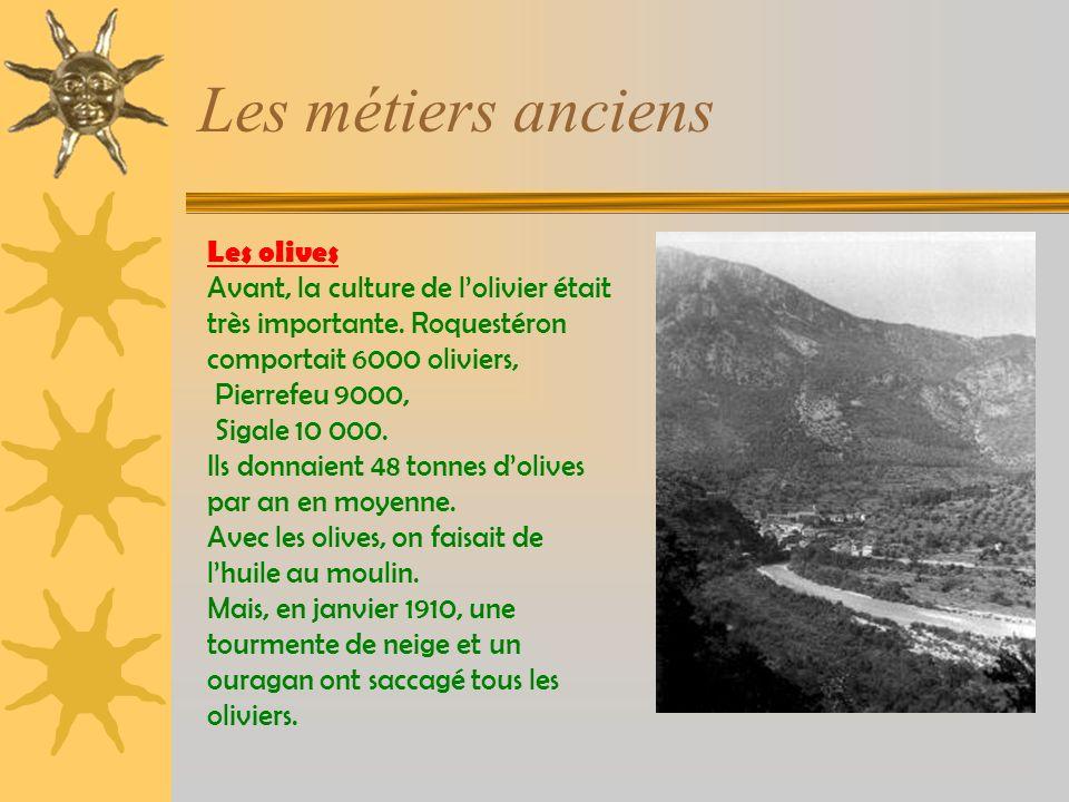 Les olives Avant, la culture de lolivier était très importante.