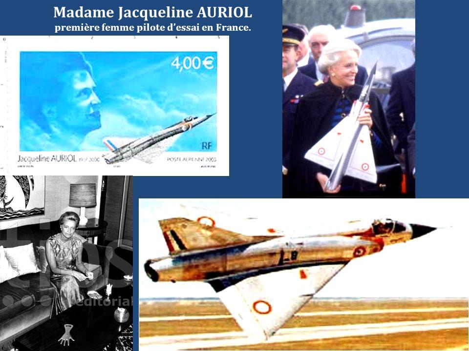 Madame Jacqueline AURIOL première femme pilote dessai en France.