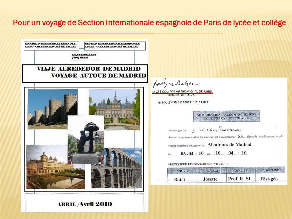 Pour un voyage de Section Internationale espagnole de Paris de lycée et collège