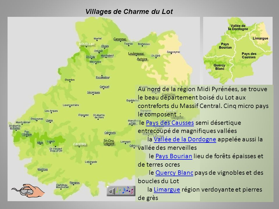 Au nord de la région Midi Pyrénées, se trouve le beau département boisé du Lot aux contreforts du Massif Central.