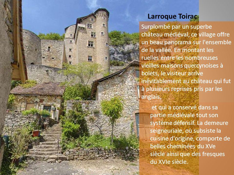St Pierre Toirac (Photo Jacques Marty) Au cœur de la vallée du Lot, ce village est un ancien prieuré rattaché en 889 à l'abbaye de Figeac. Sans contes