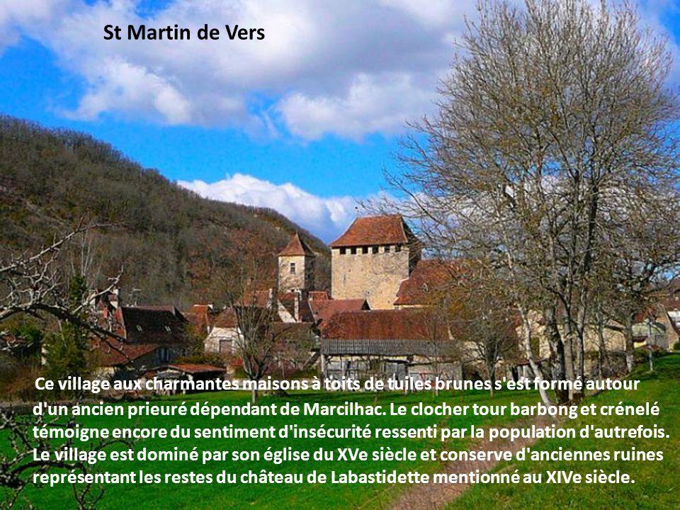 Larroque Toirac et qui a conservé dans sa partie médiévale tout son système défensif. La demeure seigneuriale, où subsiste la cuisine d'origine, compo
