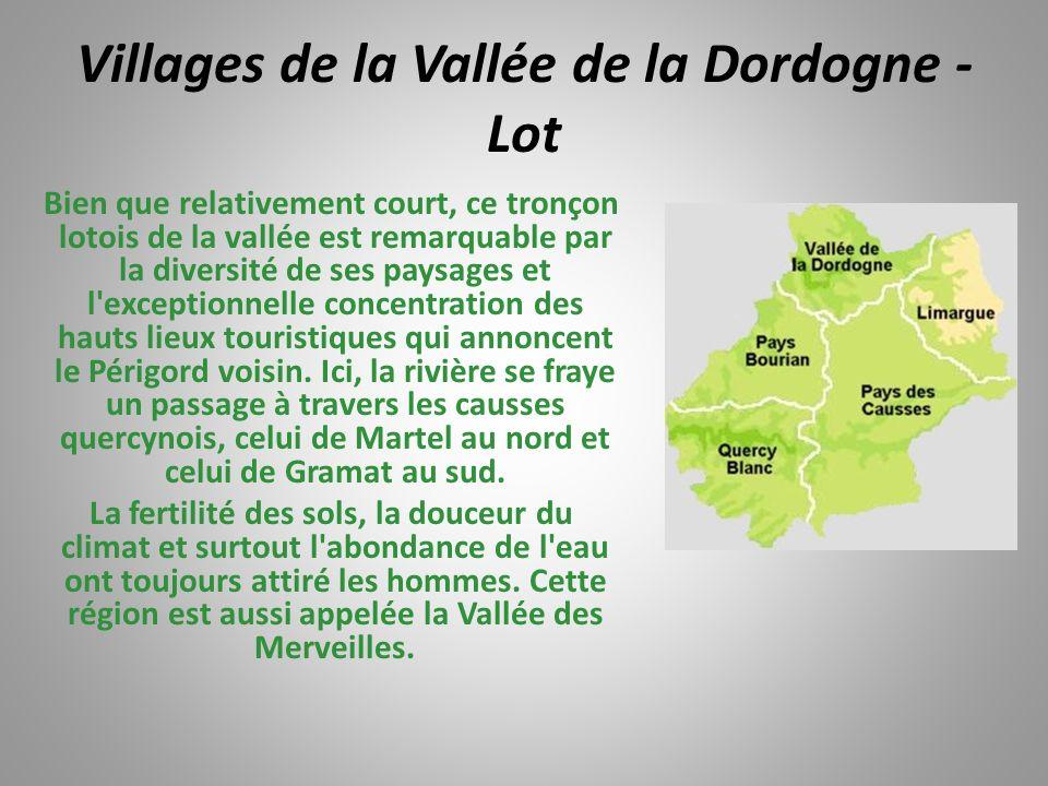 Lacapelle Marival (Photo Michel Vincendeau) Dans ce village, le château du XIIIe siècle bâti dans un paysage de collines, possède toutes les caractéri