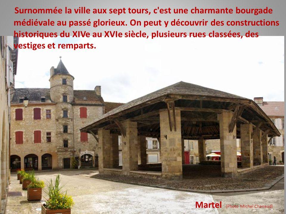 Rocamadour (Photo Jean-Claude Gilloteaux) Il n'est plus nécessaire de vanter la splendeur de ce site. Il est probablement un des plus beaux joyaux de