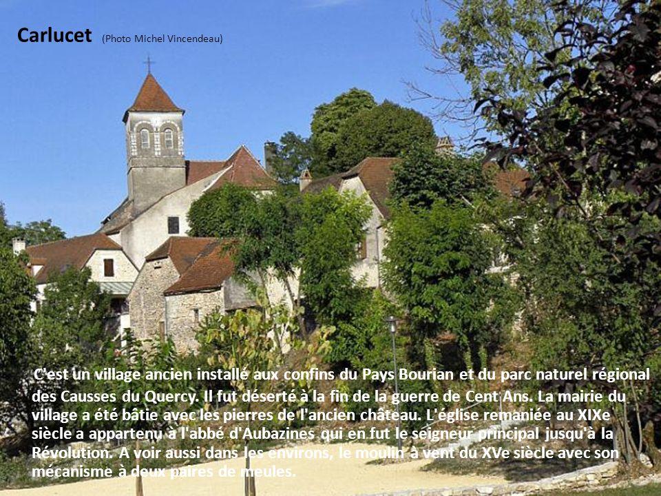 Gigouzac (Photo Miguel Bravo) La commune sétale dans la riante vallée du Vert de part et dautre de la rivière. Larchitecture locale est remarquable av