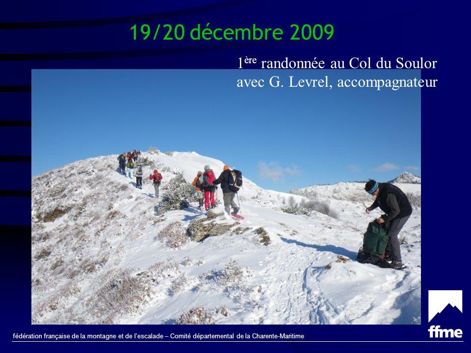 fédération française de la montagne et de lescalade – Comité départemental de la Charente-Maritime 6/7 mars 2010 Randonnée vers le Col de Lary, au-dessus de Gavarnie