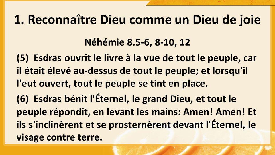 Néhémie 8.5-6, 8-10, 12 (5) Esdras ouvrit le livre à la vue de tout le peuple, car il était élevé au-dessus de tout le peuple; et lorsqu'il l'eut ouve