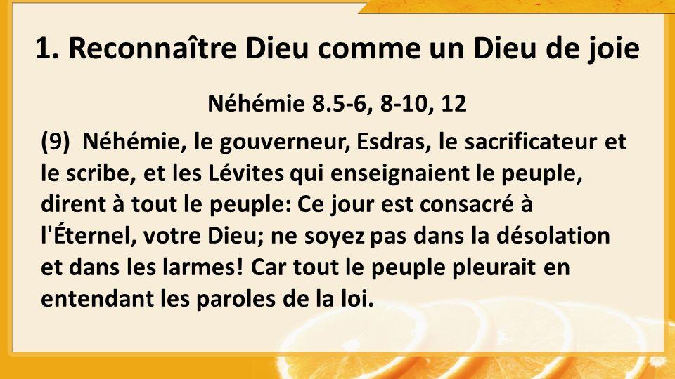 Néhémie 8.5-6, 8-10, 12 (9) Néhémie, le gouverneur, Esdras, le sacrificateur et le scribe, et les Lévites qui enseignaient le peuple, dirent à tout le
