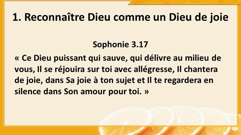 Sophonie 3.17 « Ce Dieu puissant qui sauve, qui délivre au milieu de vous, Il se réjouira sur toi avec allégresse, Il chantera de joie, dans Sa joie à