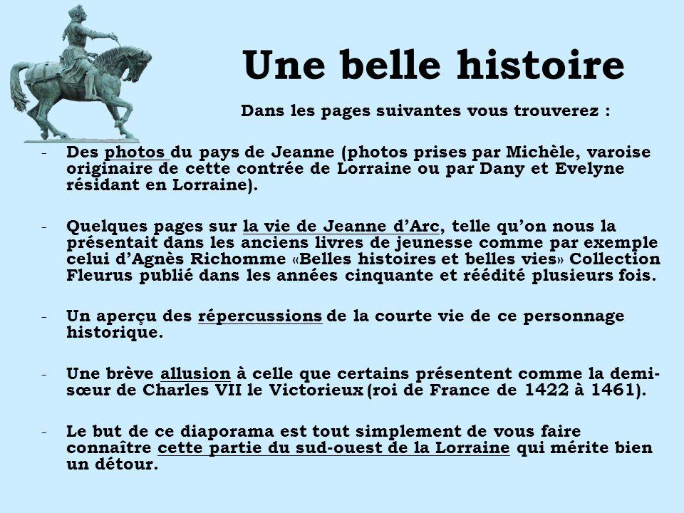 Une belle histoire Dans les pages suivantes vous trouverez : - Des photos du pays de Jeanne (photos prises par Michèle, varoise originaire de cette co