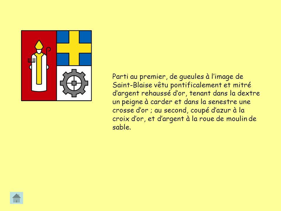 Parti au premier, de gueules à limage de Saint-Blaise vêtu pontificalement et mitré dargent rehaussé dor, tenant dans la dextre un peigne à carder et