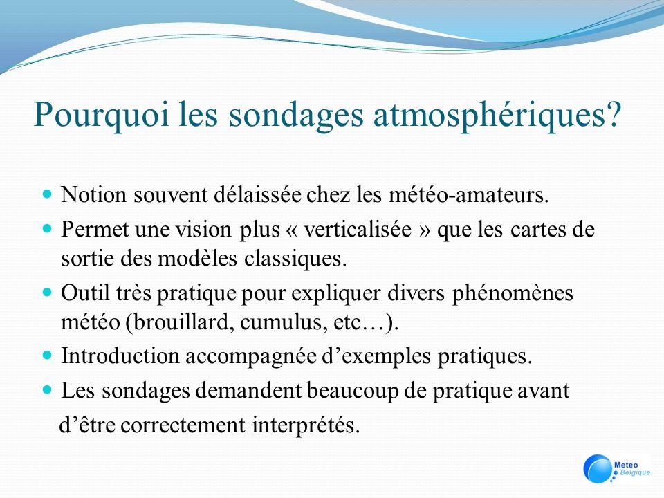 Applications directes Déterminer via le sondage la présence de nuages « en couche » (stratiformes et stratocumuliformes) et leur altitude en examinant les tranches humides ou saturées.