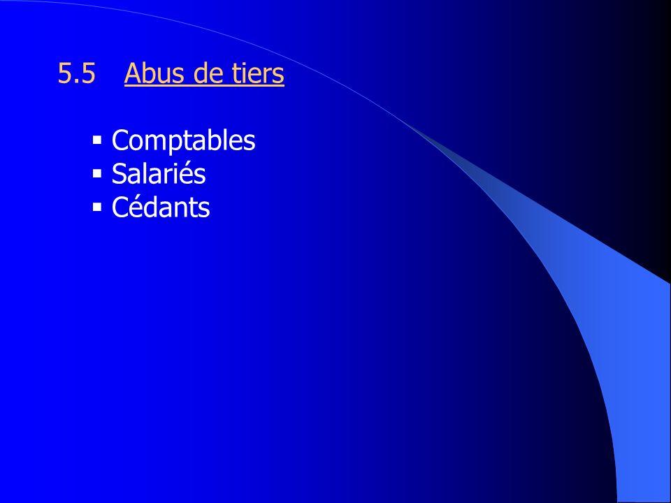 5.5Abus de tiers Comptables Salariés Cédants