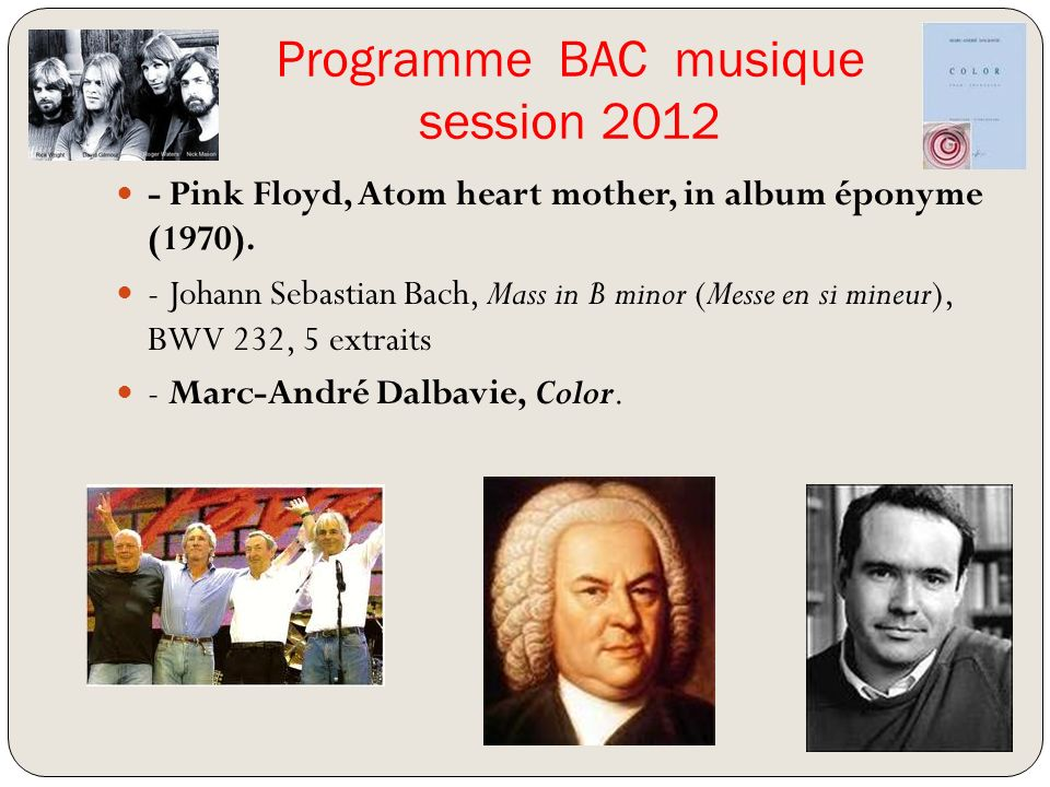 Programme BAC musique session 2012 - Pink Floyd, Atom heart mother, in album éponyme (1970).