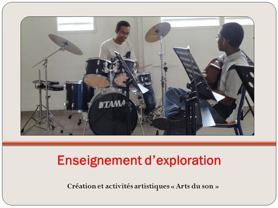 Enseignement dexploration Création et activités artistiques « Arts du son »