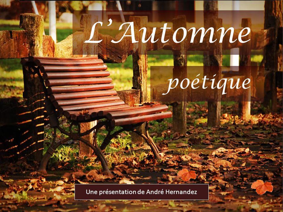 LAutomne Une présentation de André Hernandez poétique