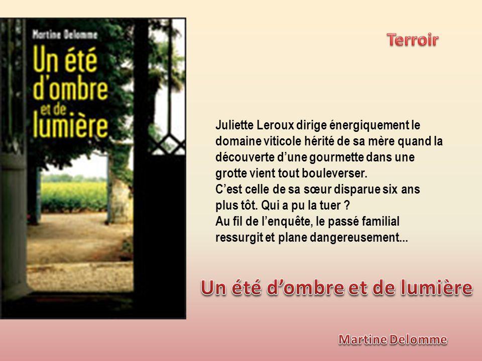 Juliette Leroux dirige énergiquement le domaine viticole hérité de sa mère quand la découverte dune gourmette dans une grotte vient tout bouleverser.