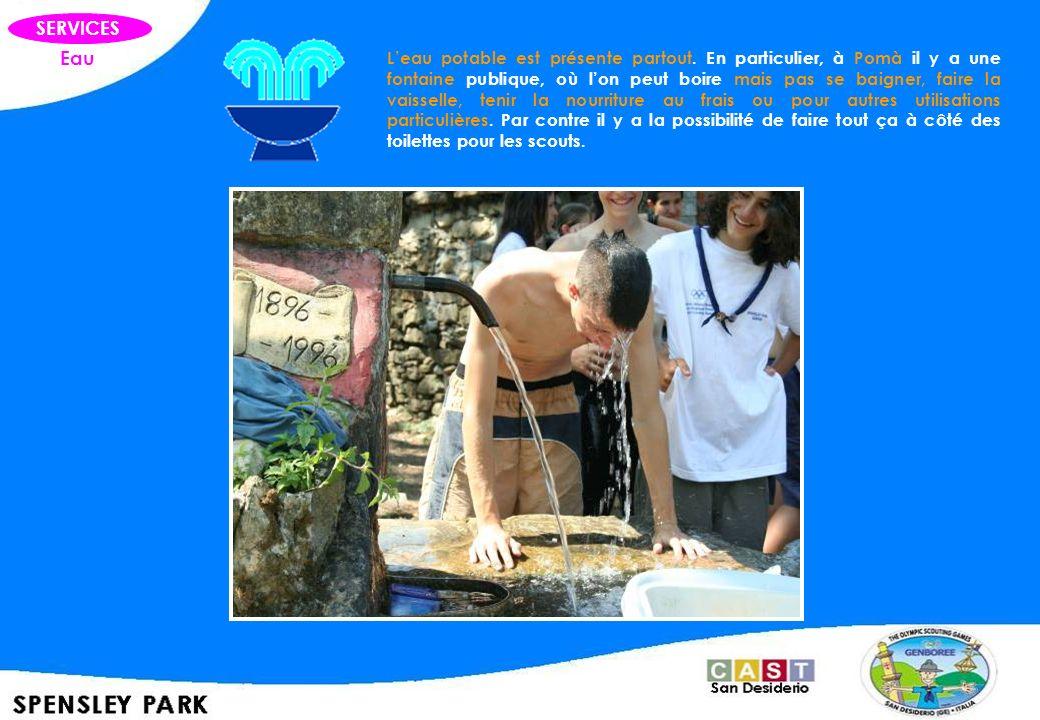 SERVICES Eau Leau potable est présente partout. En particulier, à Pomà il y a une fontaine publique, où lon peut boire mais pas se baigner, faire la v