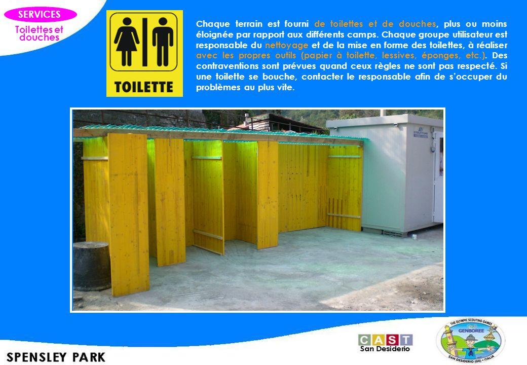 Toilettes et douches SERVICES Chaque terrain est fourni de toilettes et de douches, plus ou moins éloignée par rapport aux différents camps. Chaque gr