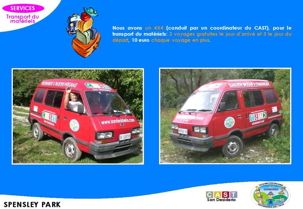 Transport du matériels SERVICES Nous avons un 4X4 (conduit par un coordinateur du CAST), pour le transport du matériels: 3 voyages gratuites le jour d