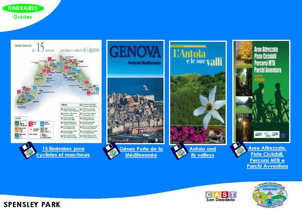 ITINERAIRES Guides 15 itinéraires pour cyclistes et marcheurs Gênes Porte de la Méditerranée Antola and its valleys Aree Attrezzate, Piste Ciclabili,