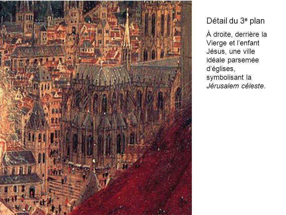 Détail du 3 e plan À droite, derrière la Vierge et lenfant Jésus, une ville idéale parsemée déglises, symbolisant la Jérusalem céleste.