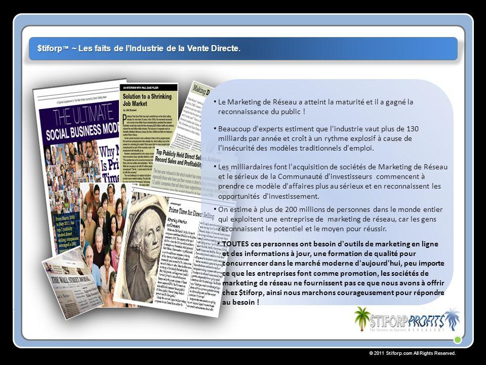 © 2011 Stiforp.com All Rights Reserved. $tiforp Félicitations. Votre Succès Commence Ici!