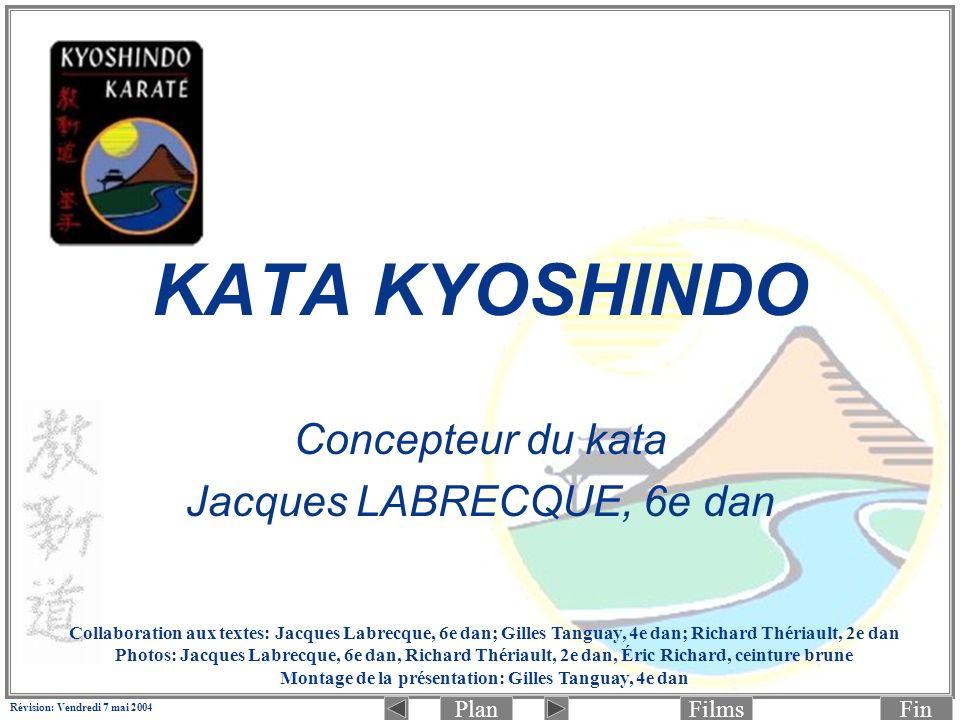 PlanFinFilms Révision: Vendredi 7 mai 2004 3.(Photo 1 de 2 : préparation) Déplacer la jambe gauche pour passer en Zenkutsu-Dachi (jambe gauche à lavant): Chudan Rio-Mawashi-Tettsui- Zuki (aux côtes) en même temps.