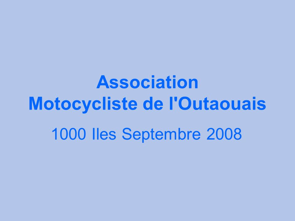 Association Motocycliste de l'Outaouais 1000 Iles Septembre 2008