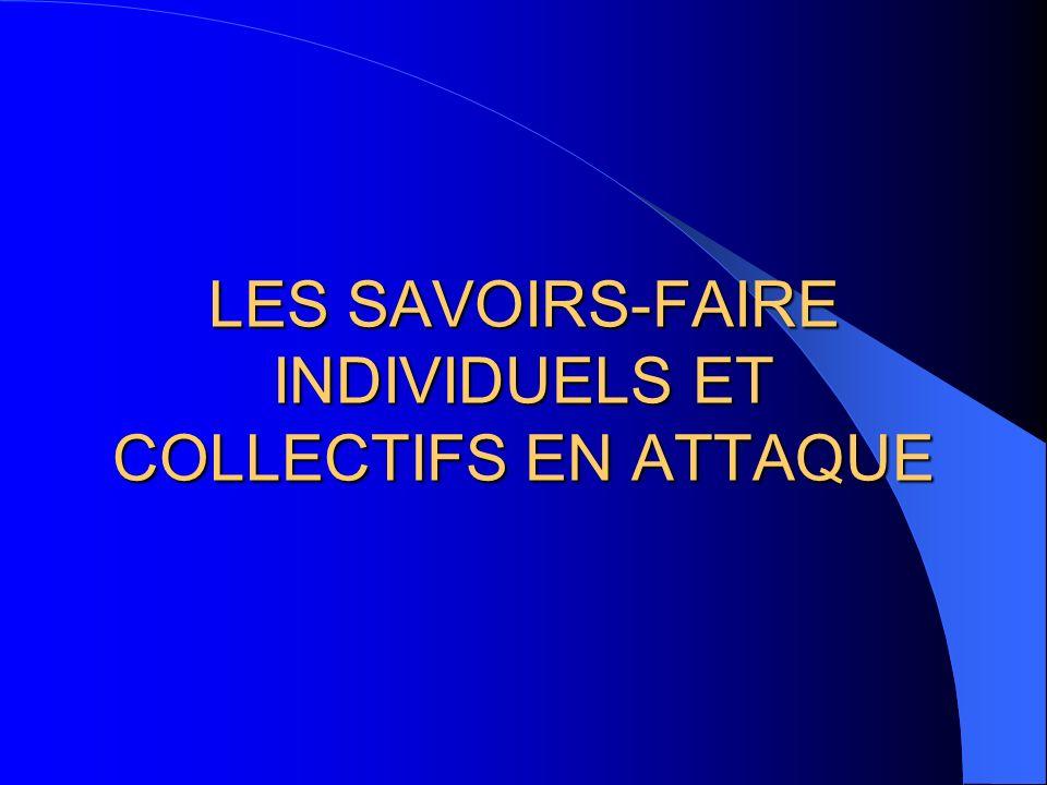 LES SAVOIRS-FAIRE INDIVIDUELS ET COLLECTIFS EN ATTAQUE