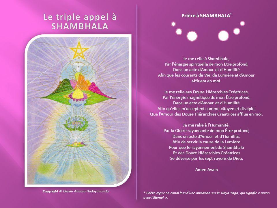 Il y a deux manières de se connecter aux énergies de SHAMBHALA. La première est dappeler les énergies de SHAMBHALA à venir vers vous et en vous. La se