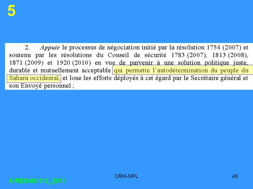 CRM-MPL45 A/RES/65/112_2011 5