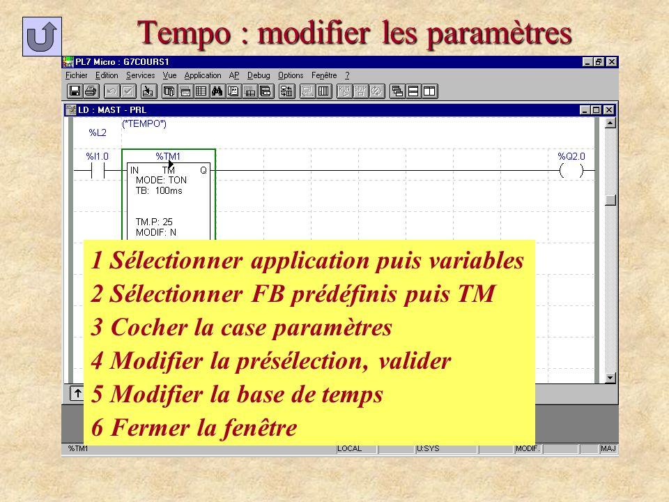 Tempo : modifier les paramètres 1 Sélectionner application puis variables 2 Sélectionner FB prédéfinis puis TM 3 Cocher la case paramètres 4 Modifier