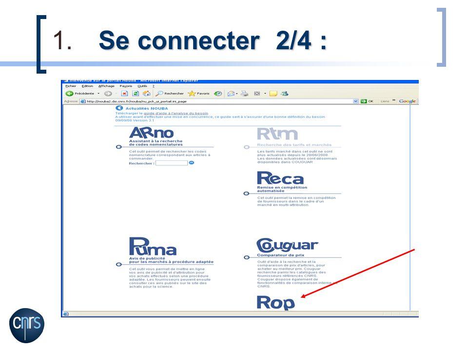 Se connecter 2/4 : 1.Se connecter 2/4 :