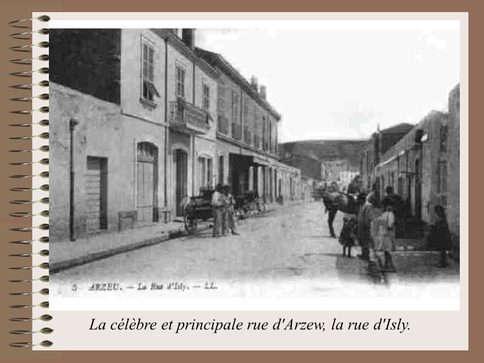 La célèbre et principale rue d'Arzew, la rue d'Isly.