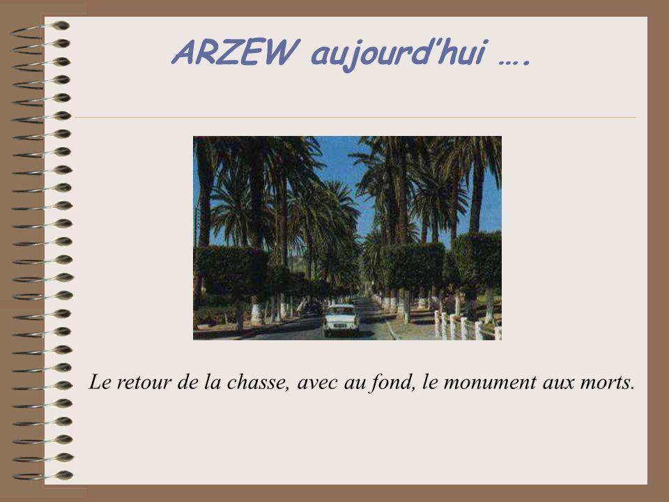 ARZEW aujourdhui …. Le retour de la chasse, avec au fond, le monument aux morts.
