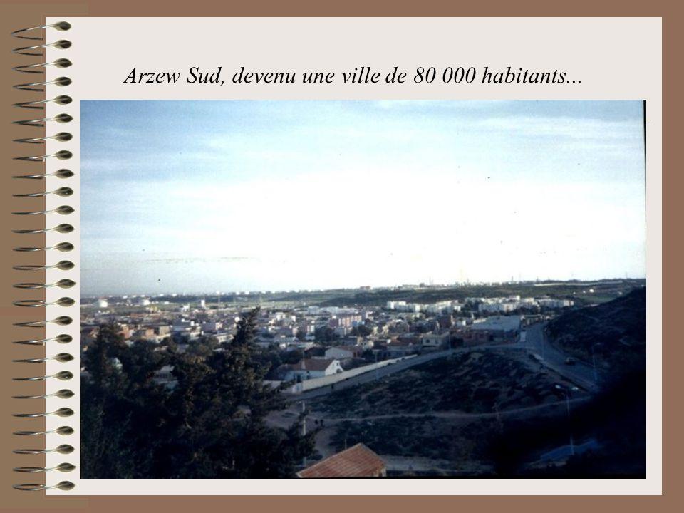 Arzew Sud, devenu une ville de 80 000 habitants...