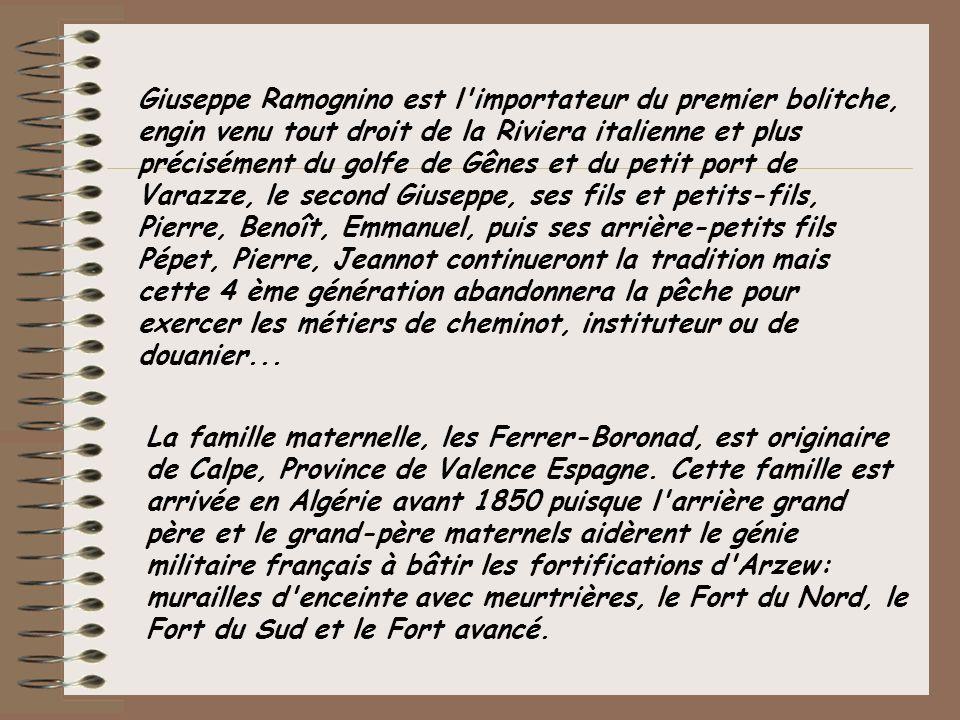 De Gauche à Droite: Pierre RAMOGNINO dit Péyé, Patron Pêcheur et sa femme Blanchette, un marin algérien, Joseph, fils aîné et petits enfants.