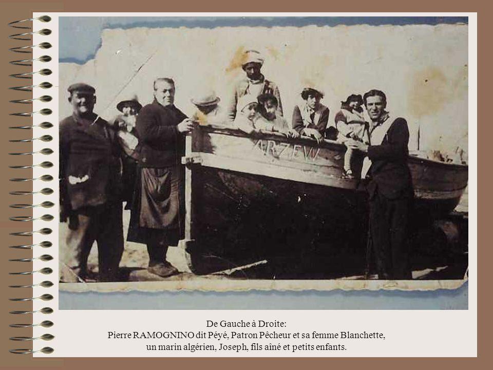 Au centre Pierre Ramognino Patron Pêcheur, derrière la jeune fille, à sa droite son fils Pierrot, en chemise blanche.