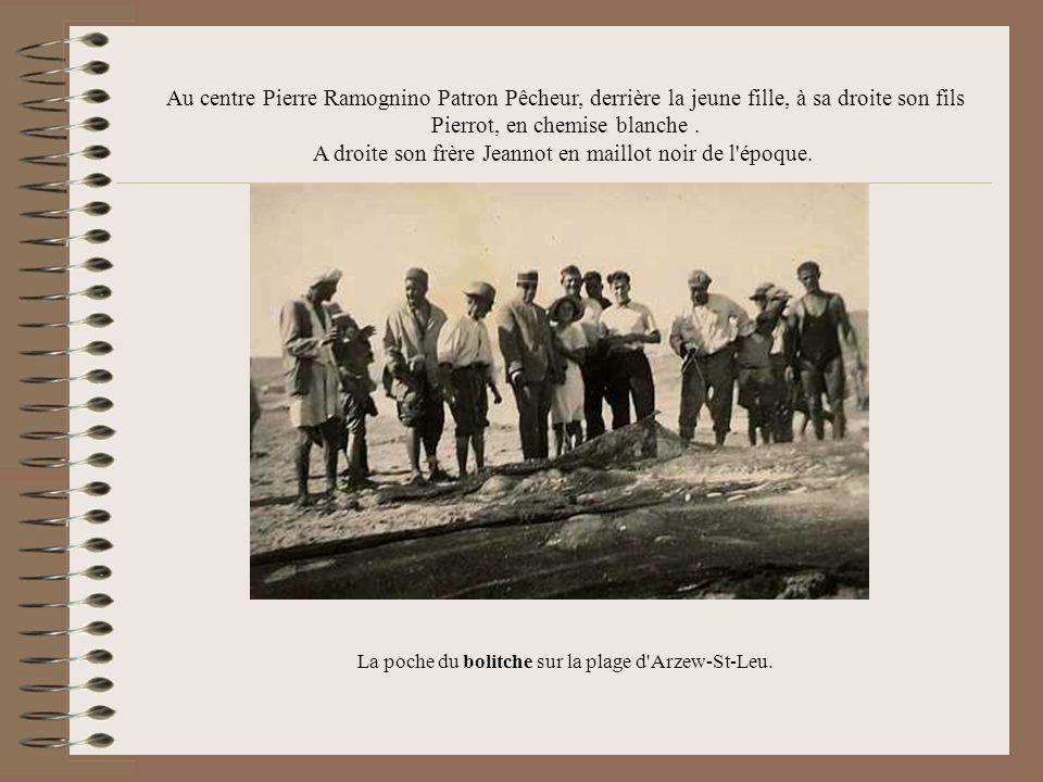 Au centre Pierre Ramognino Patron Pêcheur, derrière la jeune fille, à sa droite son fils Pierrot, en chemise blanche. A droite son frère Jeannot en ma
