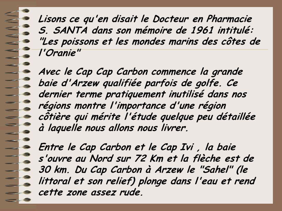 Lisons ce qu'en disait le Docteur en Pharmacie S. SANTA dans son mémoire de 1961 intitulé: