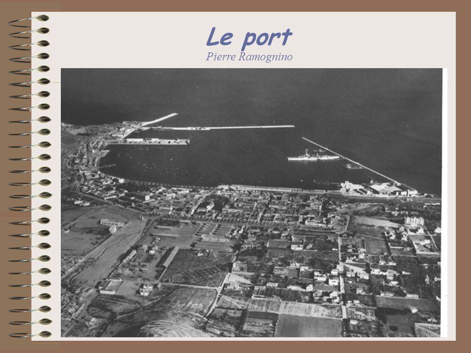 Le port Pierre Ramognino