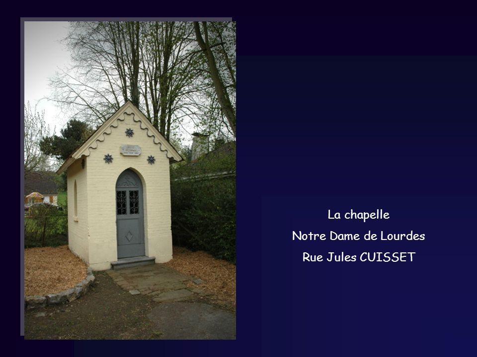 La chapelle Notre Dame de Lourdes Rue Jules CUISSET