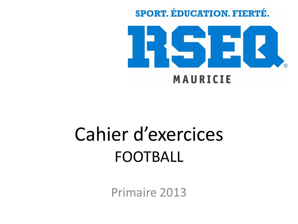 Cahier dexercices FOOTBALL Primaire 2013