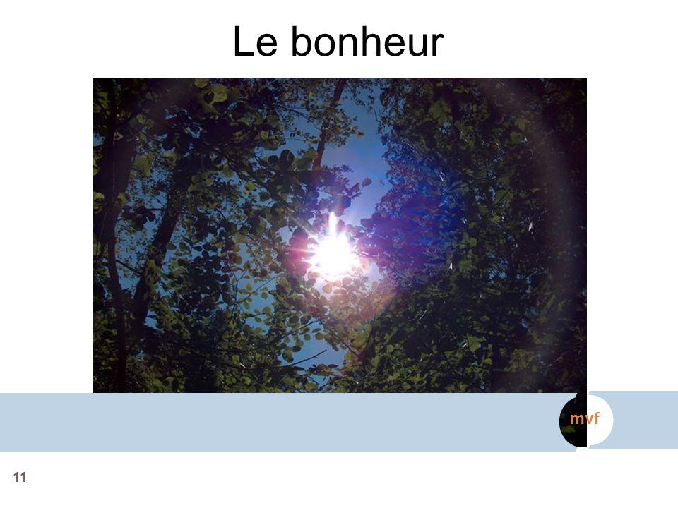 11 mvf Le bonheur