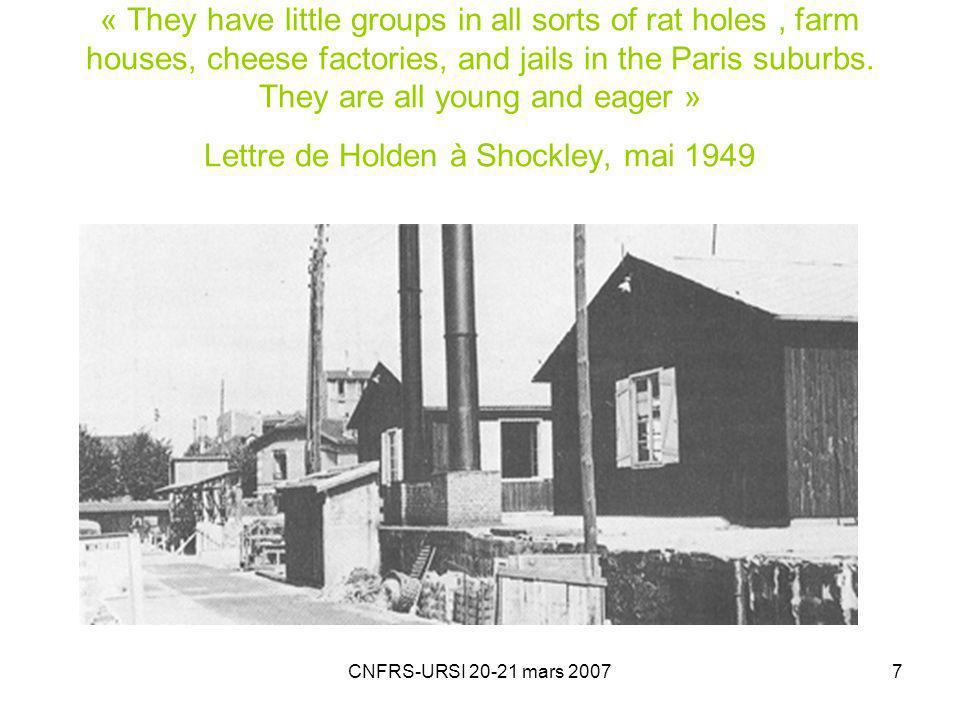 7 « They have little groups in all sorts of rat holes, farm houses, cheese factories, and jails in the Paris suburbs. They are all young and eager » L