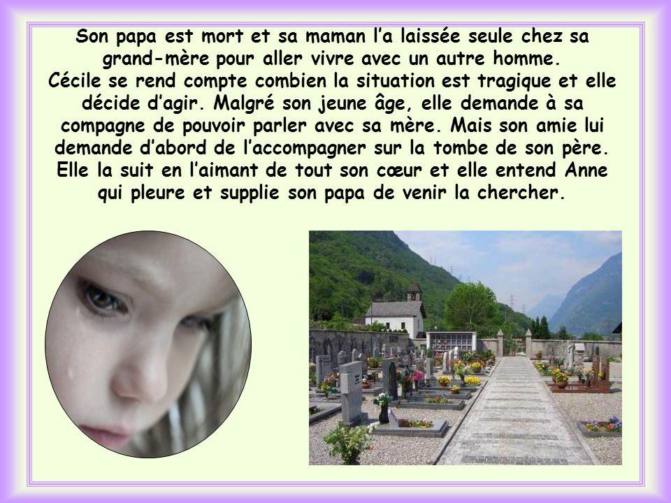Cest ce qua fait Cécile, une petite fille italienne de onze ans. Un jour, elle remarque la grande tristesse dAnne, une amie de son âge. Elle sefforce
