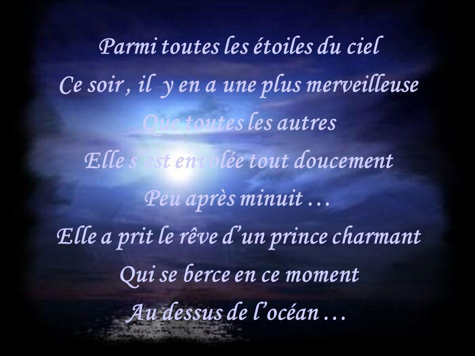 Cette Nuit là … Mon rêve prenait vie...