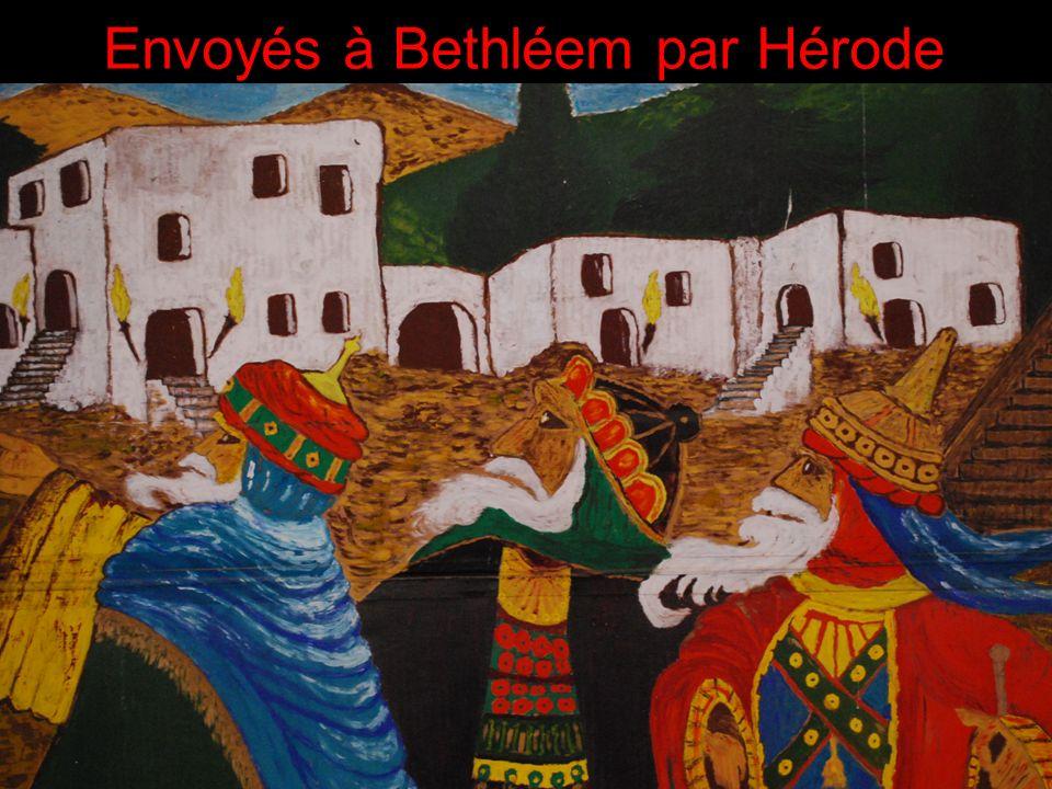 Envoyés à Bethléem par Hérode..